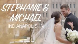 Stephanie and Michael Film Thumbnail